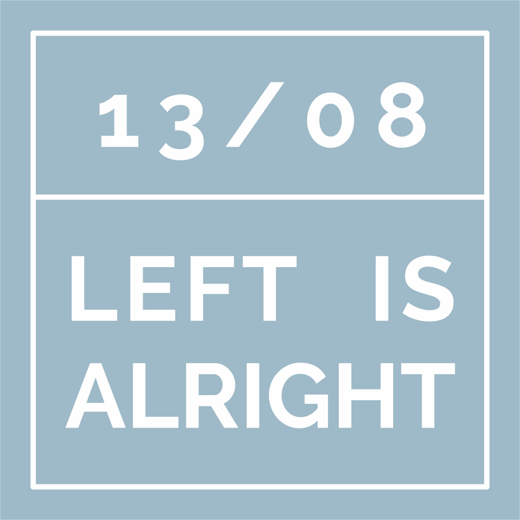 #leftisalright